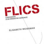 Flics: chronique d'un désastre annoncé