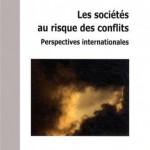 Les sociétés au risque des conflits