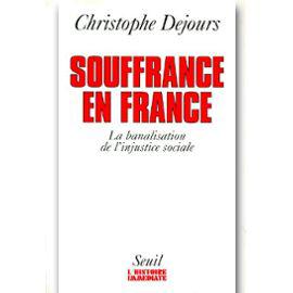 Souffrance en France par Christophe Dejours