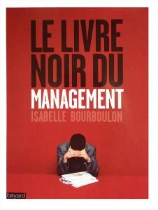 """Livre """"Le livre noir du Management"""""""