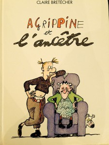 """Album """"Agrippine et l'ancêtre"""" de Claire Brétecher"""