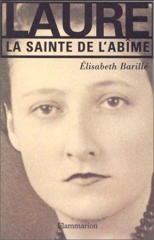 """Couverture du livre  """"Laure. La sainte de l'abîme"""" Élisabeth Barillé (Auteur) - Flammarion (éd.)"""
