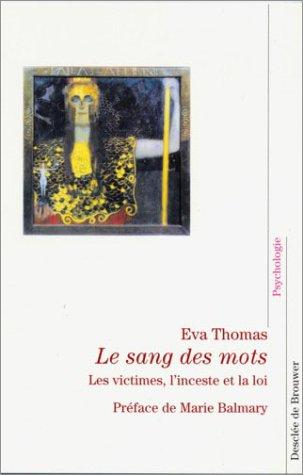 Le sang des mots - Eva THOMAS - Desclée de Brouwer
