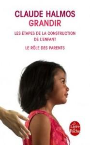 Grandir - Claude Halmos - Le Livre de Poche