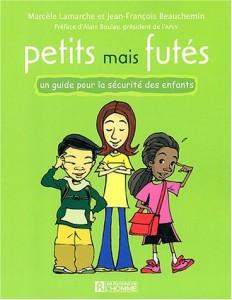 Petits mais futés - Marcèle Lamarche et Jean-François Beauchemin - Les Éditions de l'Homme